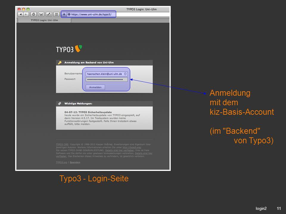 11 login2 Typo3 - Login-Seite Anmeldung mit dem kiz-Basis-Account (im