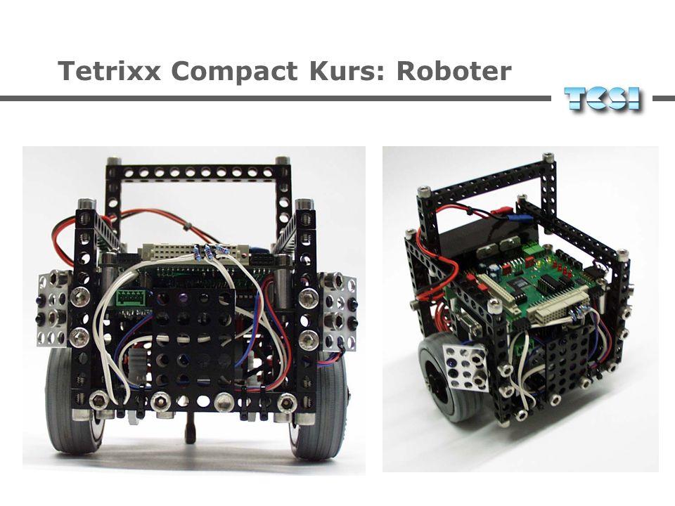Tetrixx Compact Kurs: Roboter