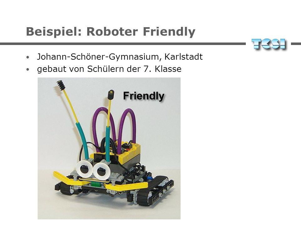 Beispiel: Roboter Friendly Johann-Schöner-Gymnasium, Karlstadt gebaut von Schülern der 7. Klasse