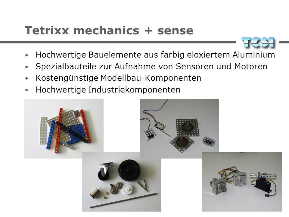 Tetrixx mechanics + sense Hochwertige Bauelemente aus farbig eloxiertem Aluminium Spezialbauteile zur Aufnahme von Sensoren und Motoren Kostengünstige
