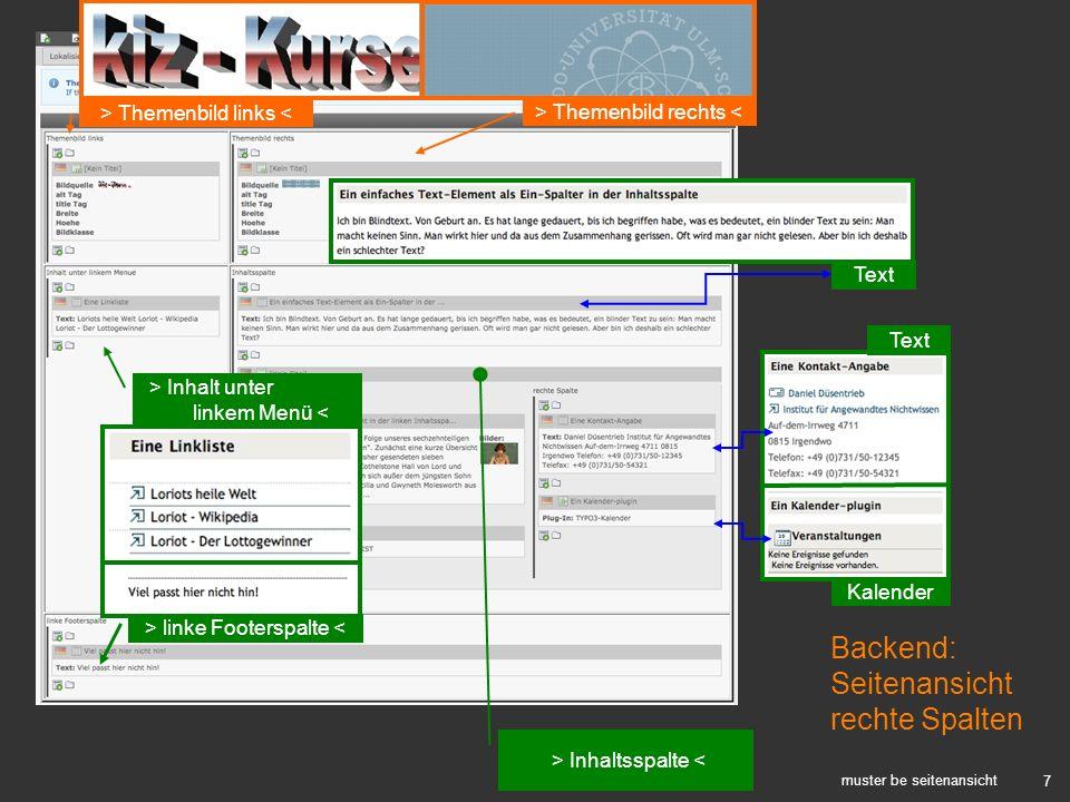 7 muster be seitenansicht > Themenbild rechts < > Inhalt unter linkem Menü < Backend: Seitenansicht rechte Spalten > Themenbild links < > linke Footer