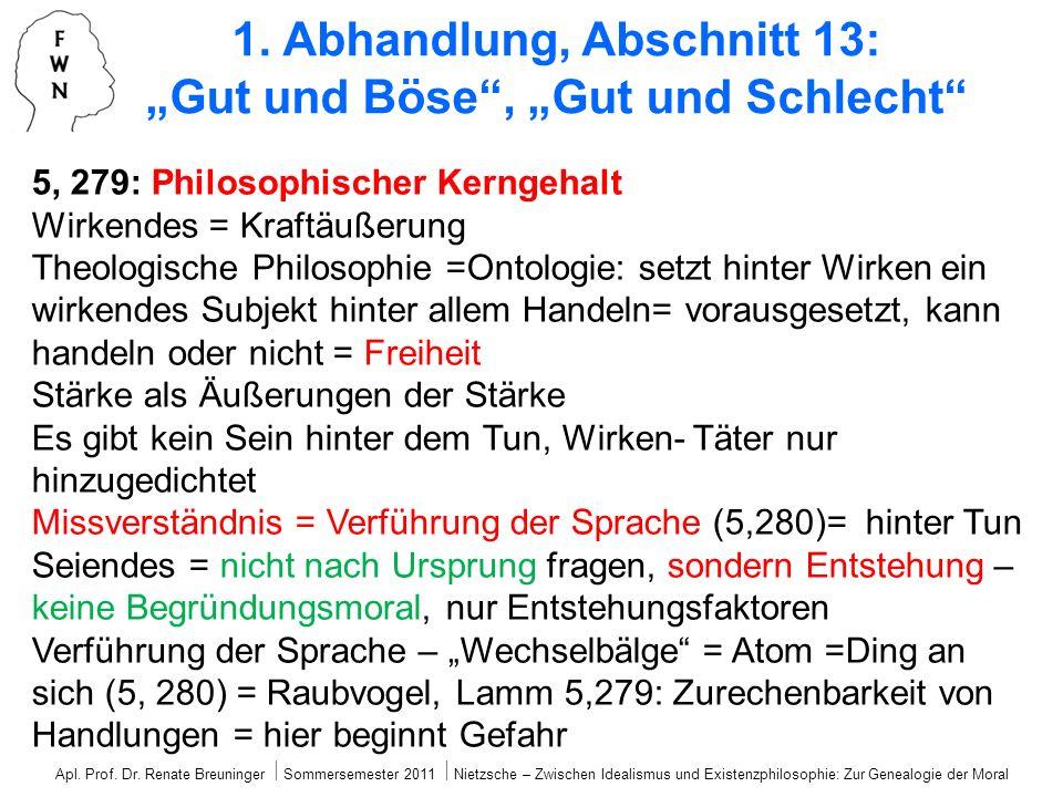 5, 279: Philosophischer Kerngehalt Wirkendes = Kraftäußerung Theologische Philosophie =Ontologie: setzt hinter Wirken ein wirkendes Subjekt hinter all