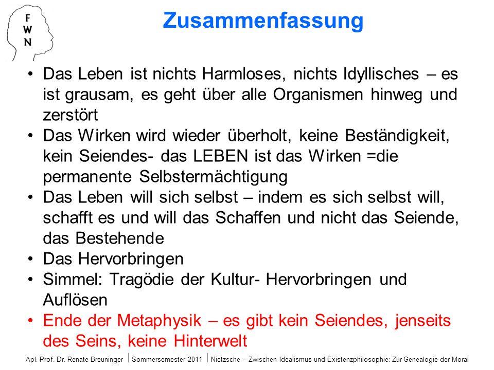 Apl. Prof. Dr. Renate Breuninger Sommersemester 2011 Nietzsche – Zwischen Idealismus und Existenzphilosophie: Zur Genealogie der Moral Zusammenfassung