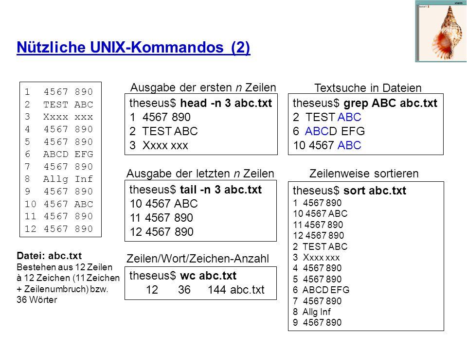 Nützliche UNIX-Kommandos (2) 1 4567 890 2 TEST ABC 3 Xxxx xxx 4 4567 890 5 4567 890 6 ABCD EFG 7 4567 890 8 Allg Inf 9 4567 890 10 4567 ABC 11 4567 89