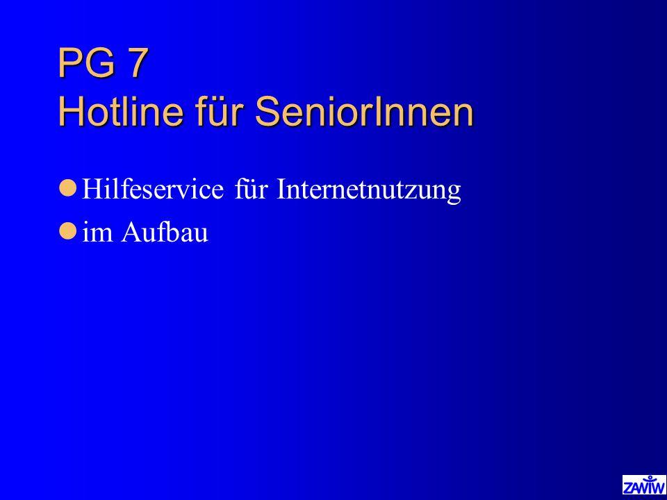 PG 7 Hotline für SeniorInnen lHilfeservice für Internetnutzung lim Aufbau