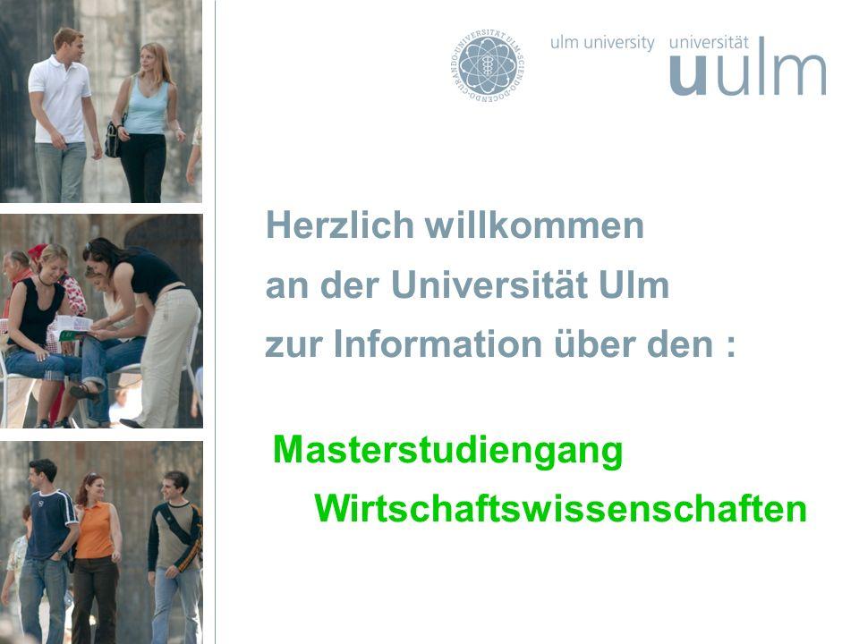Seite 1 Masterstudiengang Wirtschaftswissenschaften Dr. Karin Stadtmüller Herzlich willkommen an der Universität Ulm zur Information über den : Master