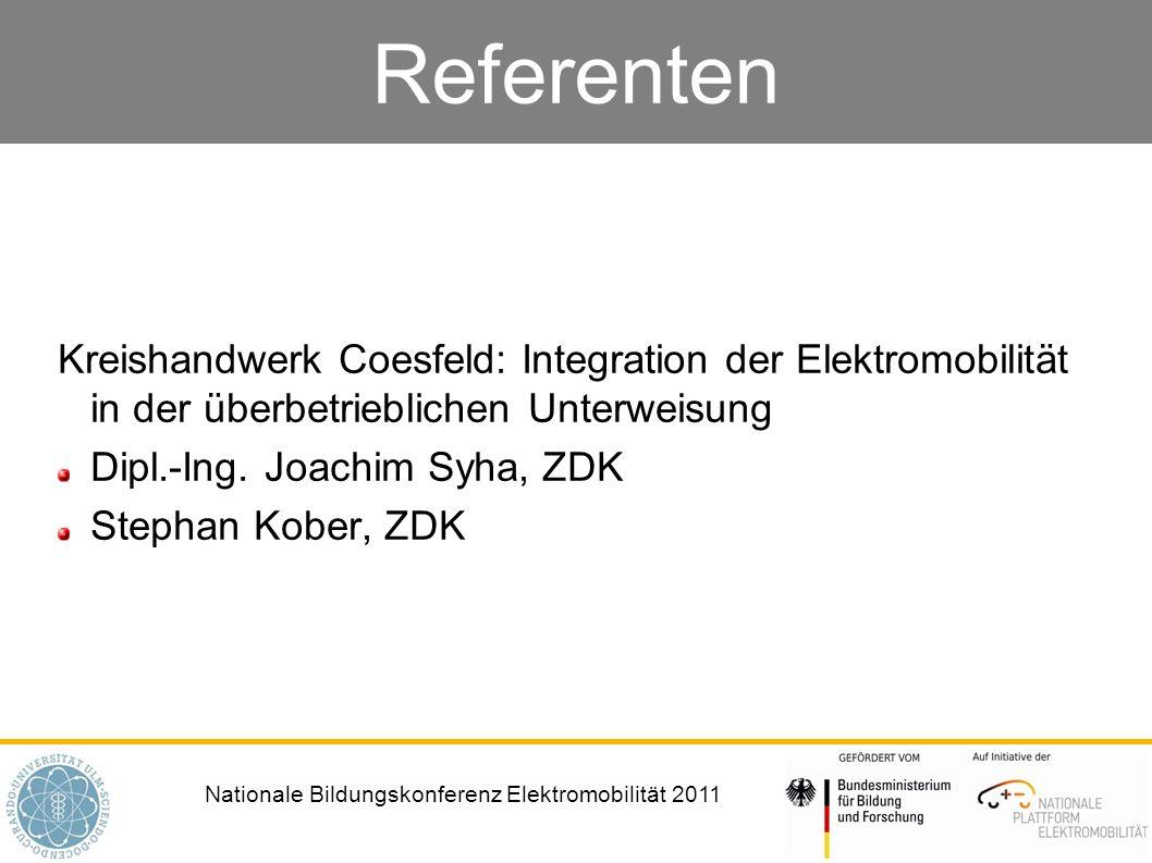Nationale Bildungskonferenz Elektromobilität 2011 Referenten Kreishandwerk Coesfeld: Integration der Elektromobilität in der überbetrieblichen Unterwe