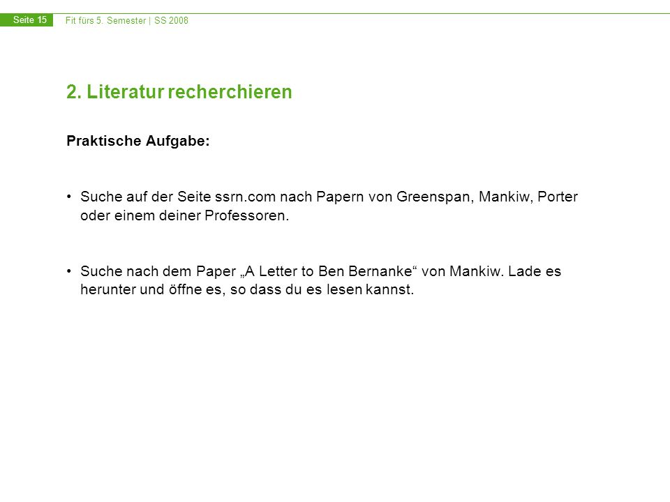 Fit fürs 5.Semester | SS 2008 Seite 15 2.
