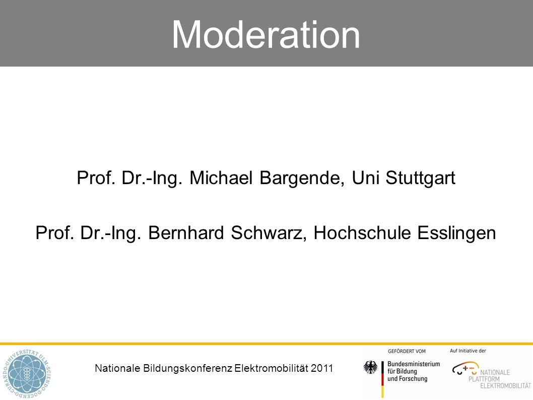 Nationale Bildungskonferenz Elektromobilität 2011 Moderation Prof.