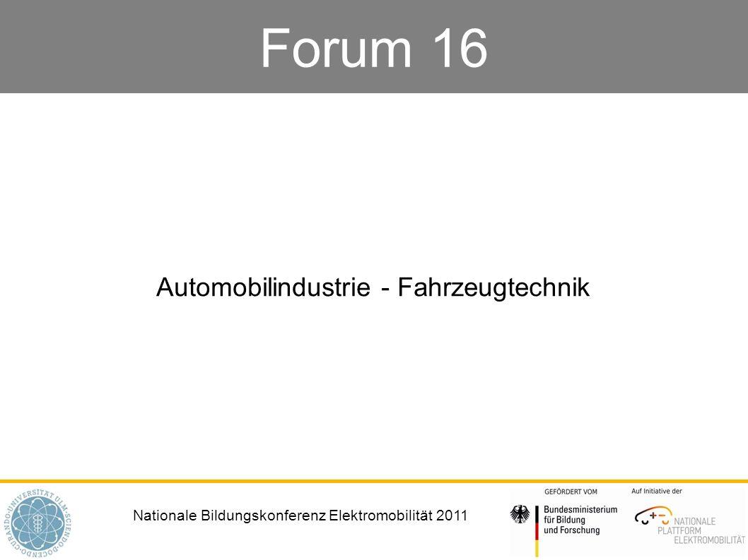 Nationale Bildungskonferenz Elektromobilität 2011 Moderation Magdalena Seeberg, Opel AG Josef Smolik, AUDI AG