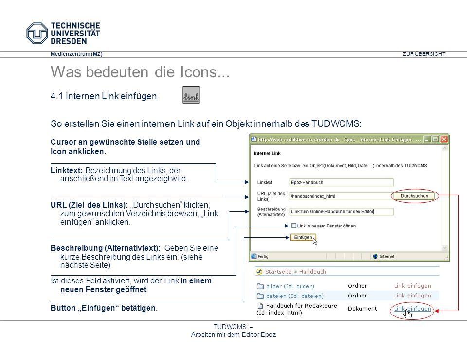 Medienzentrum (MZ) TUDWCMS – Arbeiten mit dem Editor Epoz Cursor an gewünschte Stelle setzen und Icon anklicken. So erstellen Sie einen internen Link