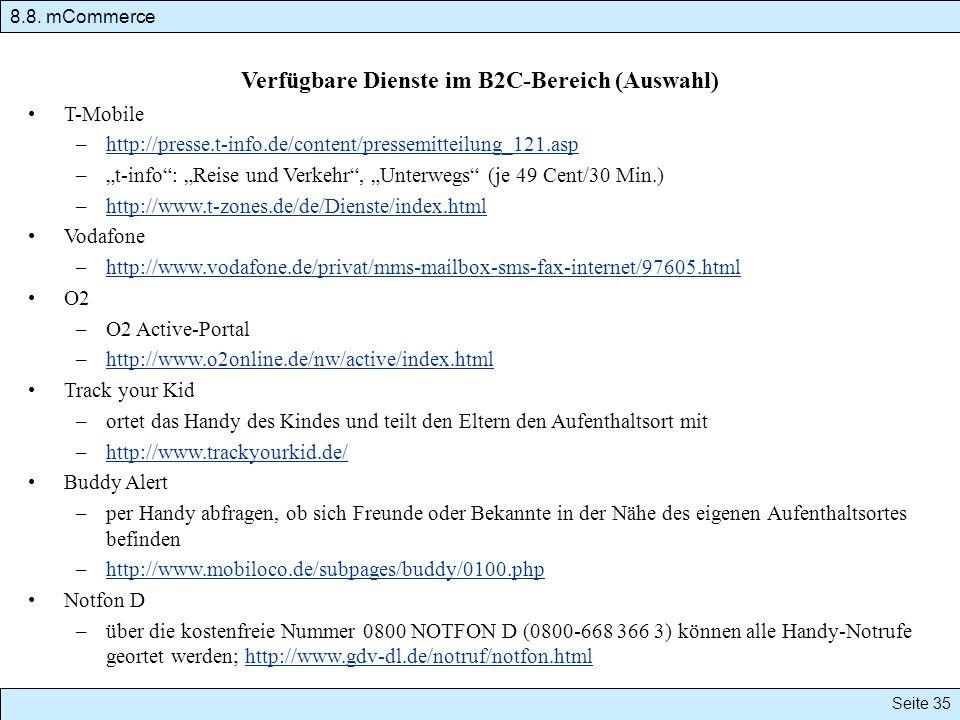 Verfügbare Dienste im B2C-Bereich (Auswahl) T-Mobile –http://presse.t-info.de/content/pressemitteilung_121.asphttp://presse.t-info.de/content/pressemi