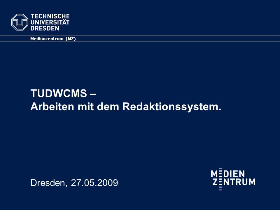 TUDWCMS – Arbeiten mit dem Redaktionssystem Media Design Center (MDC) Medienzentrum (MZ) 12 Zusatzfunktionen – zip-Archiv-Upload Über Import können komplette zip-Archive mit samt ihrer beinhaltenden Ordnerstruktur integriert werden.