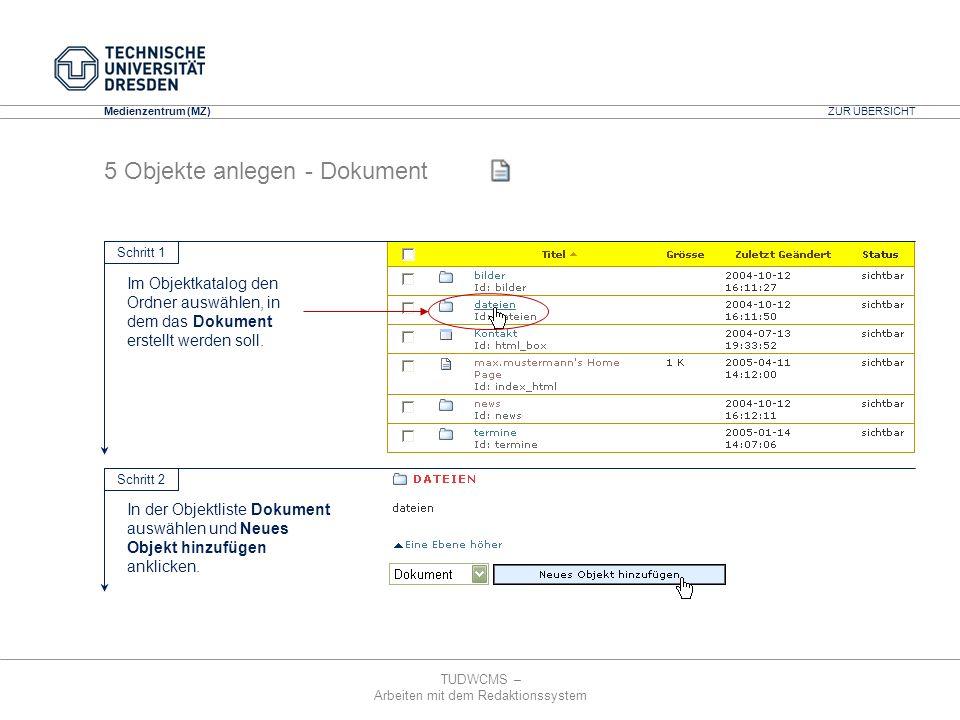TUDWCMS – Arbeiten mit dem Redaktionssystem Media Design Center (MDC) Medienzentrum (MZ) 5 Objekte anlegen - Dokument Im Objektkatalog den Ordner ausw