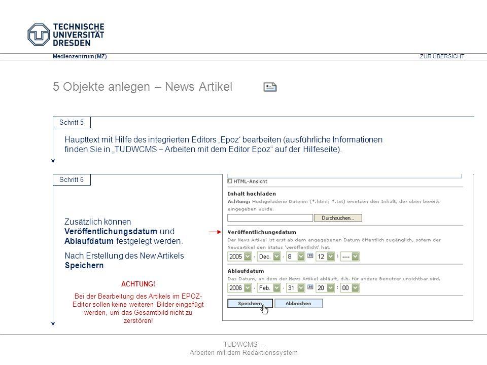 TUDWCMS – Arbeiten mit dem Redaktionssystem Media Design Center (MDC) Medienzentrum (MZ) 5 Objekte anlegen – News Artikel Haupttext mit Hilfe des inte