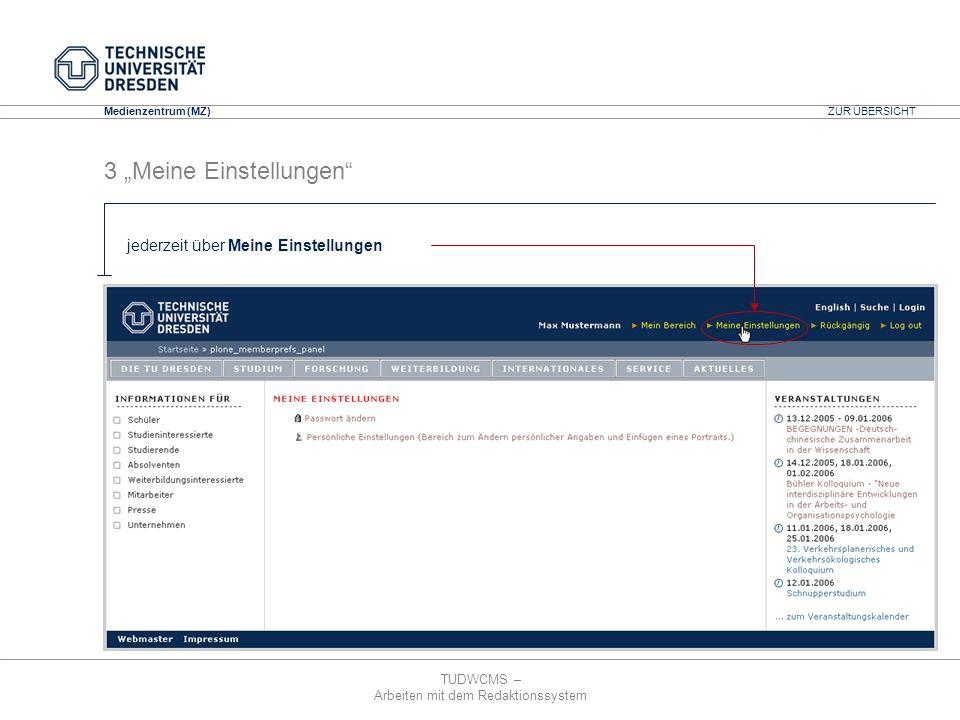 TUDWCMS – Arbeiten mit dem Redaktionssystem Media Design Center (MDC) Medienzentrum (MZ) Aktuelles Passwort: geben Sie hier Ihr aktuelles Passwort ein.