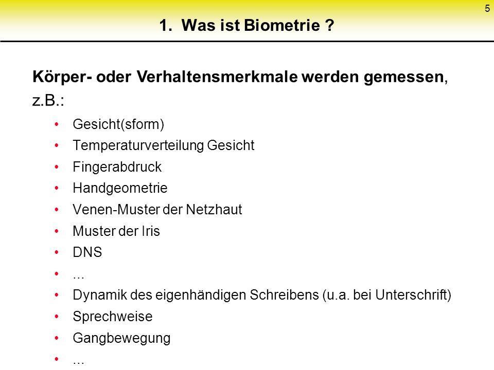 6 2.Wozu Biometrie .