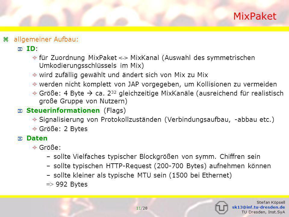 12/28 Stefan Köpsell sk13@inf.tu-dresden.de TU Dresden, Inst.SyA MixPaket