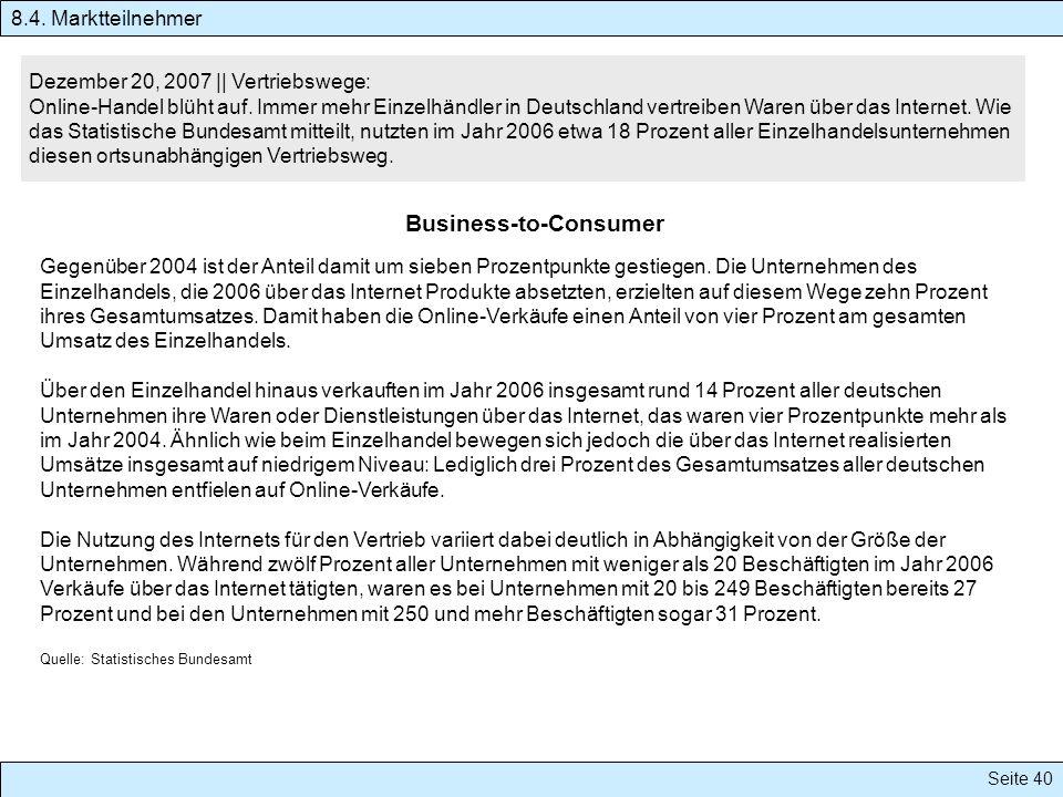 Seite 40 Dezember 20, 2007 || Vertriebswege: Online-Handel blüht auf. Immer mehr Einzelhändler in Deutschland vertreiben Waren über das Internet. Wie