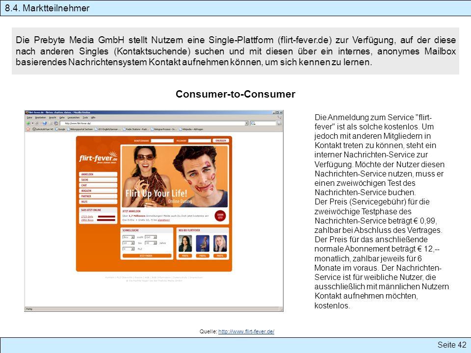 Seite 42 Die Prebyte Media GmbH stellt Nutzern eine Single-Plattform (flirt-fever.de) zur Verfügung, auf der diese nach anderen Singles (Kontaktsuchen
