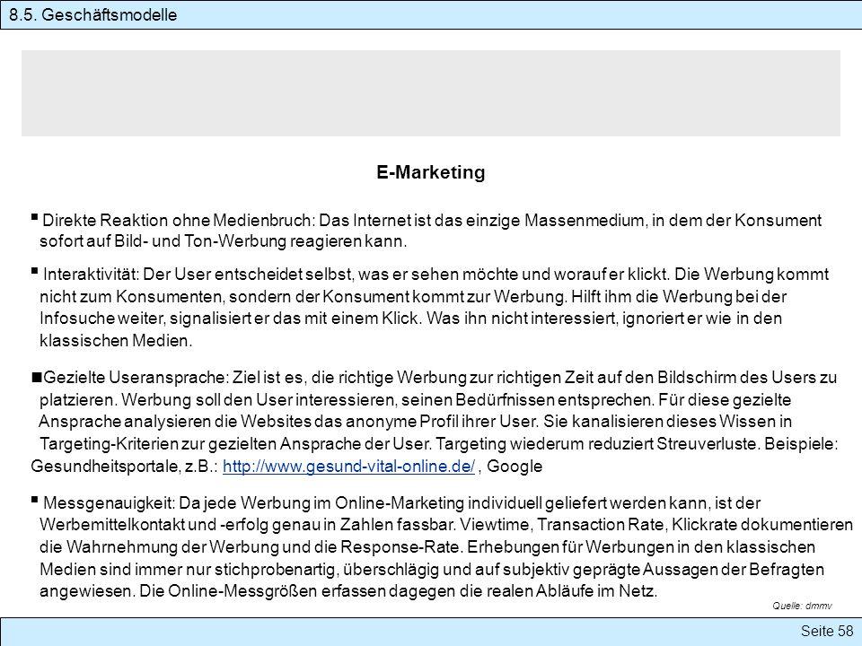 E-Marketing Direkte Reaktion ohne Medienbruch: Das Internet ist das einzige Massenmedium, in dem der Konsument sofort auf Bild- und Ton-Werbung reagie