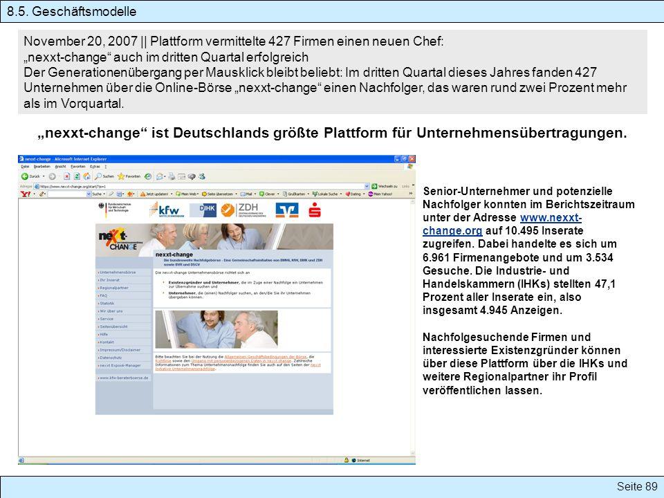 Seite 89 November 20, 2007 || Plattform vermittelte 427 Firmen einen neuen Chef: nexxt-change auch im dritten Quartal erfolgreich Der Generationenüber