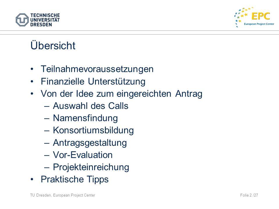 TU Dresden, European Project CenterFolie 3 /27 FP7 - Übersicht