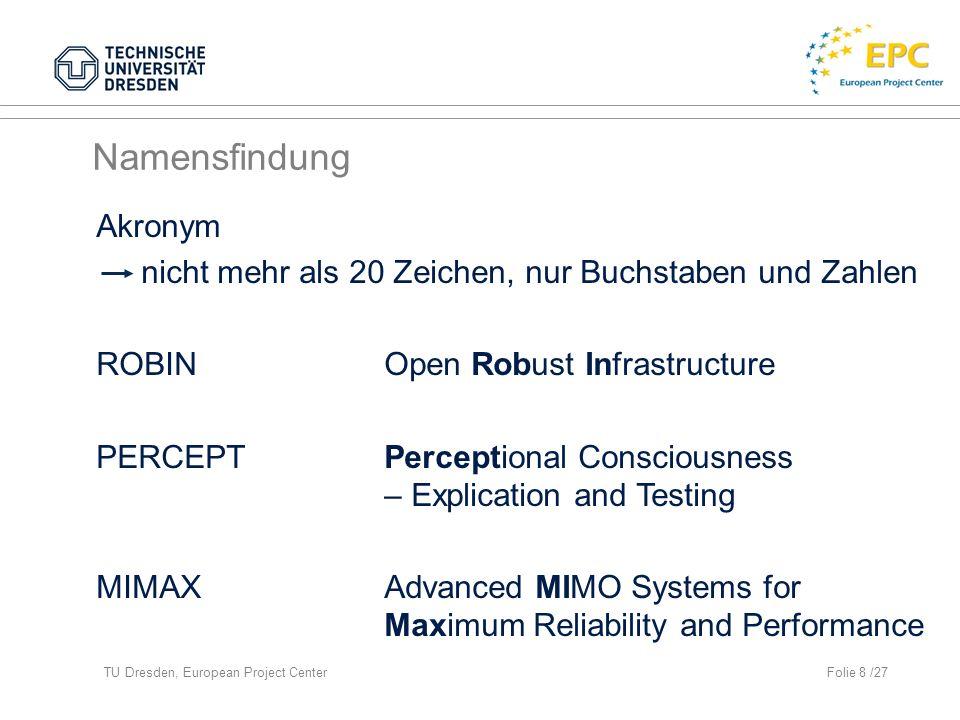 TU Dresden, European Project CenterFolie 19 /27 Vor-Evaluation (II)