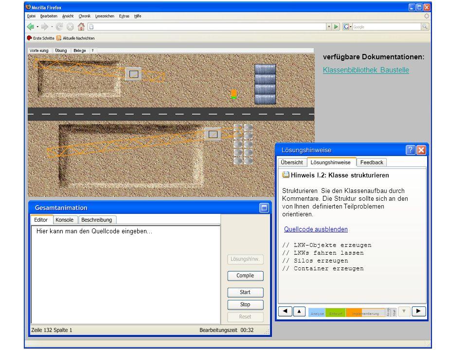 verfügbare Dokumentationen: Klassenbibliothek Baustelle Hinweis I.2: Klasse strukturieren Strukturieren Sie den Klassenaufbau durch Kommentare. Die St