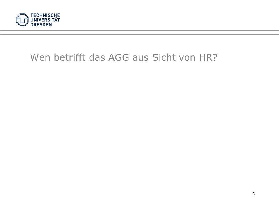 Wen betrifft das AGG aus Sicht von HR? 5