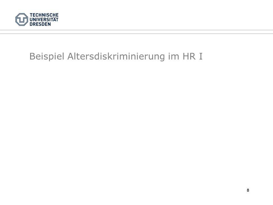Beispiel Altersdiskriminierung im HR I 8