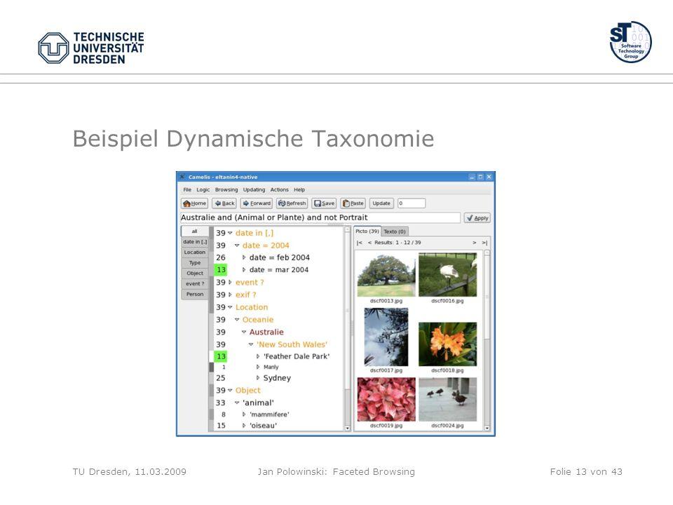Beispiel Dynamische Taxonomie TU Dresden, 11.03.2009Jan Polowinski: Faceted BrowsingFolie 13 von 43