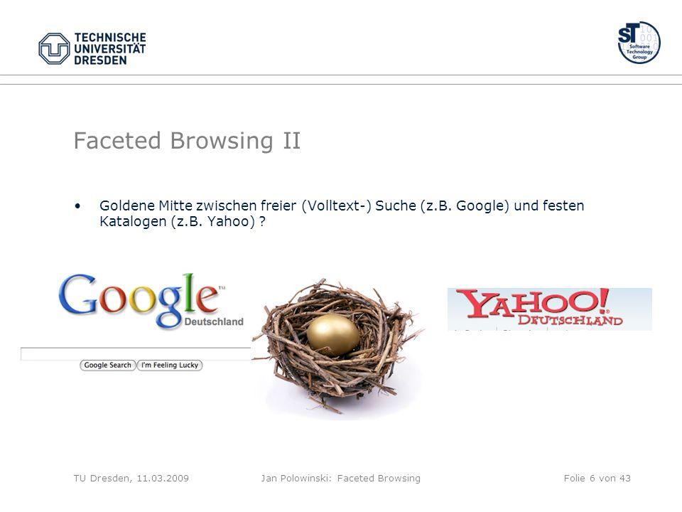 Faceted Browsing II Goldene Mitte zwischen freier (Volltext-) Suche (z.B.