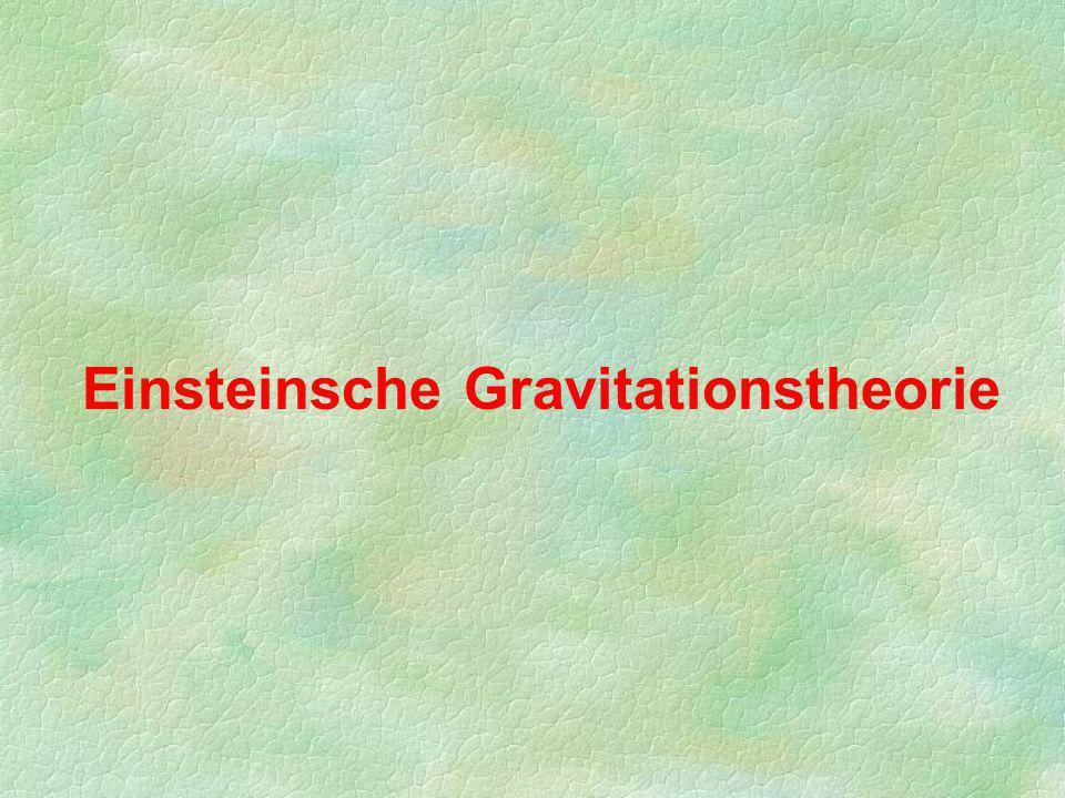 Einsteinsche Gravitationstheorie