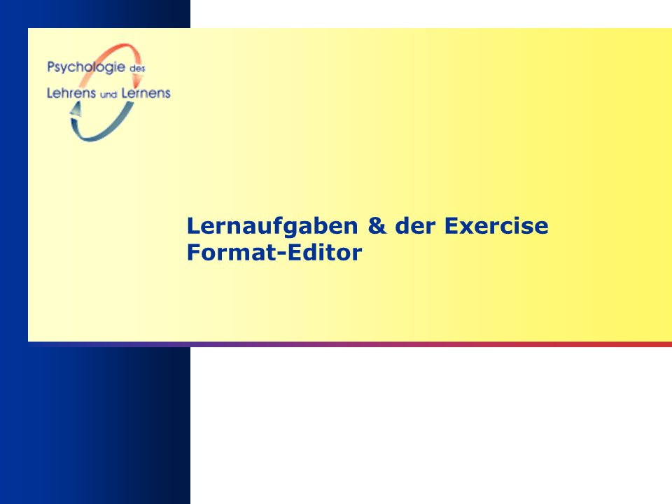 Lernaufgaben & der Exercise Format-Editor