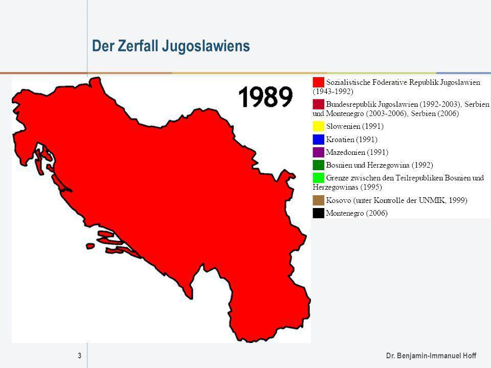 3Dr. Benjamin-Immanuel Hoff Der Zerfall Jugoslawiens