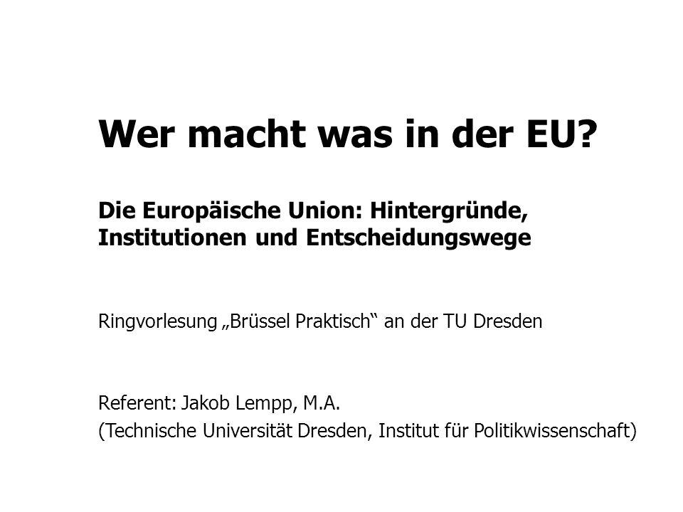 Wer macht was in der EU.