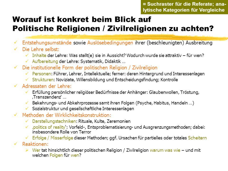 TU Dresden - Institut für Politikwissenschaft - Prof. Dr. Werner J. Patzelt Worauf ist konkret beim Blick auf Politische Religionen / Zivilreligionen