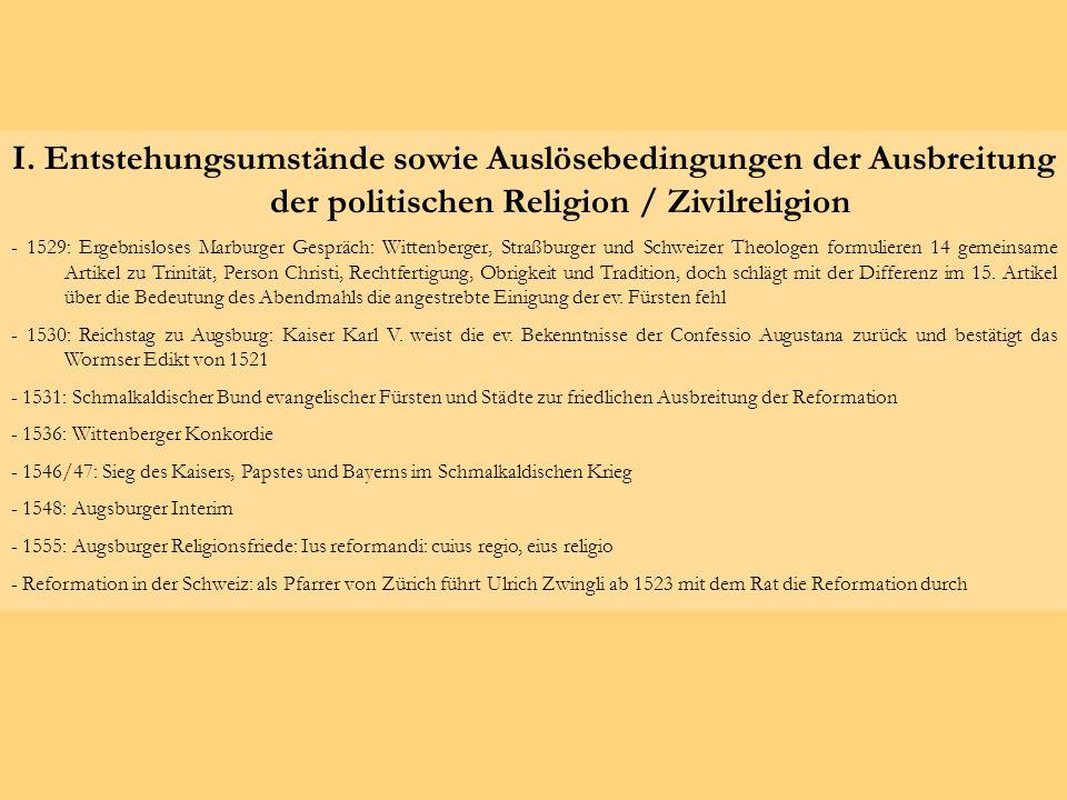 I. Entstehungsumstände sowie Auslösebedingungen der Ausbreitung der politischen Religion / Zivilreligion - 1529: Ergebnisloses Marburger Gespräch: Wit