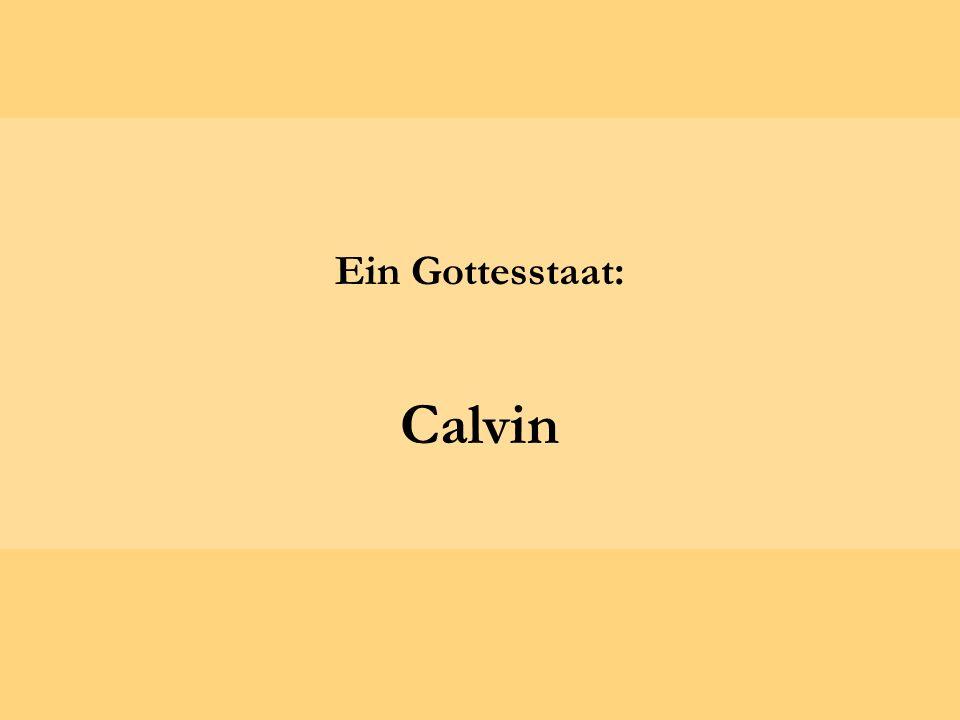 Ein Gottesstaat: Calvin