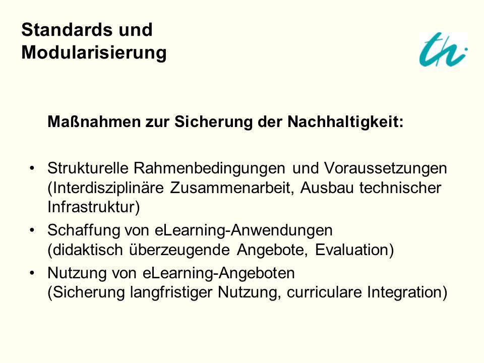 Maßnahmen zur Sicherung der Nachhaltigkeit: Strukturelle Rahmenbedingungen und Voraussetzungen (Interdisziplinäre Zusammenarbeit, Ausbau technischer I
