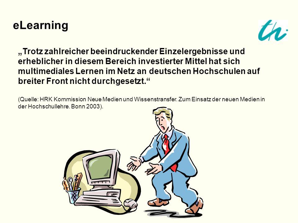 eLearning Trotz zahlreicher beeindruckender Einzelergebnisse und erheblicher in diesem Bereich investierter Mittel hat sich multimediales Lernen im Ne
