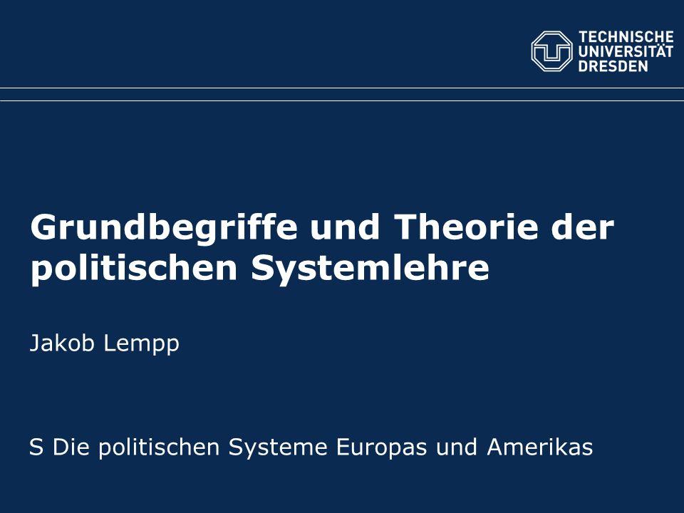 Grundbegriffe und Theorie der politischen Systemlehre Jakob Lempp S Die politischen Systeme Europas und Amerikas