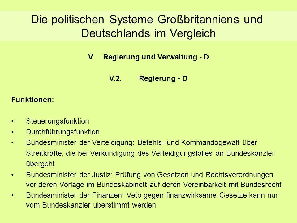 Die politischen Systeme Großbritanniens und Deutschlands im Vergleich V.Regierung und Verwaltung - D V.2.Regierung - D Funktionen: Steuerungsfunktion