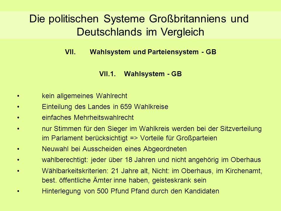 Wahl- und Parteiensystem - GB VII.Wahlsystem und Parteiensystem - GB VII.1.Wahlsystem - GB kein allgemeines Wahlrecht Einteilung des Landes in 659 Wah