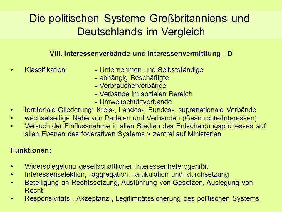 Die politischen Systeme Großbritanniens und Deutschlands im Vergleich VIII. Interessenverbände und Interessenvermittlung - D Klassifikation:- Unterneh