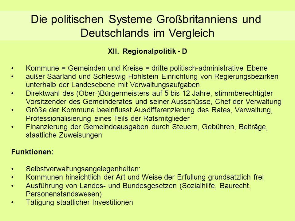 Die politischen Systeme Großbritanniens und Deutschlands im Vergleich XII.Regionalpolitik - D Kommune = Gemeinden und Kreise = dritte politisch-admini