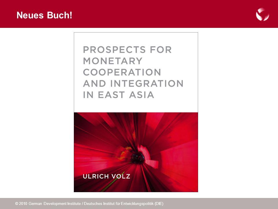 © 2010 German Development Institute / Deutsches Institut für Entwicklungspolitik (DIE) Neues Buch!