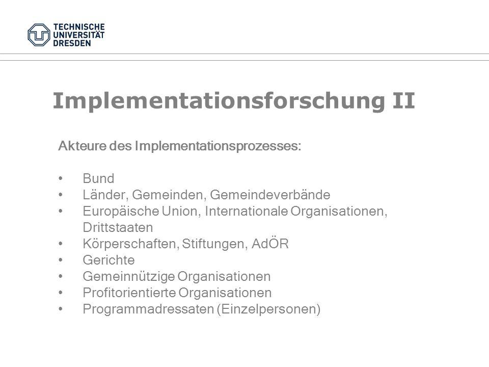 Implementationsforschung I Das fehlende Glied in der Politikwissenschaft (Erwin C.