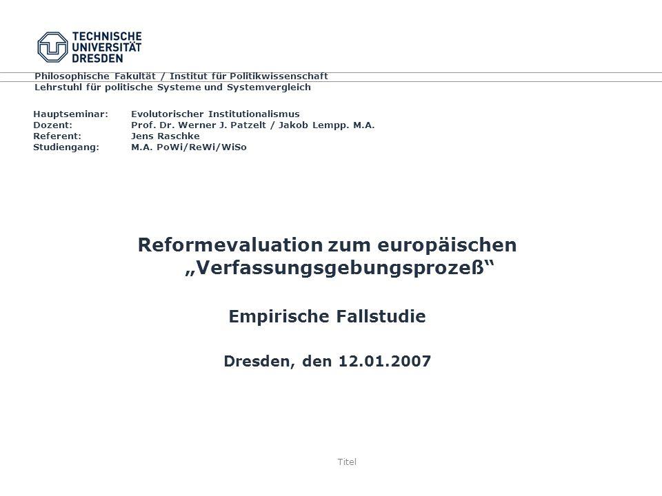 Titel Hauptseminar: Evolutorischer Institutionalismus Dozent: Prof.